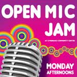 Open Mic Jam every Monday afternoon